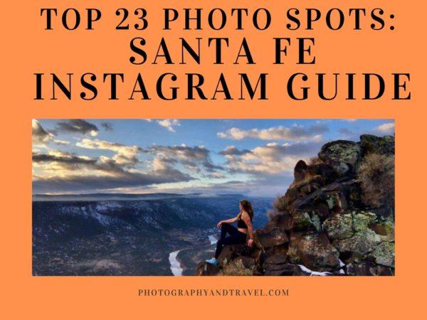 Santa Fe Instagram Guide: The 23 Top Photo Spots